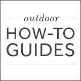 Outdoor How-To Guides